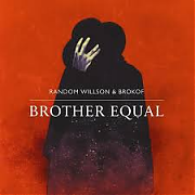 Random Willson &  Brokof  - Brother Equal