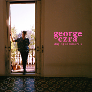 George Ezra  – Staying At Tamara´s