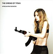 The Sirens Of Titan – Apocalypse Sessions