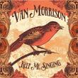 Van Morrison – Keep Me Singing
