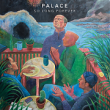 Palace – So Long Forever