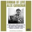 Alex Gavaghan – Binman Of Love