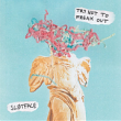 Sløtface – Try Not To Freak Out