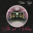 Blitzen Trapper – Wild And Reckless