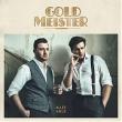 Goldmeister – Alles Gold