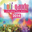 Various Artists  – Holi Gaudy  - Colour Your Day! 2014