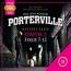 Zweiter Teil der Hörbuchreihe – Willkommen in Porterville!