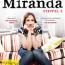 Neu auf DVD - Miranda – Britischer Humor zwischen brachial und feinsinnig