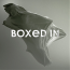 Boxed In  – Boxed In