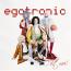 Egotronic – C`est Moi