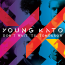 Young Kato – Don´t Wait ´Til Tomorrow