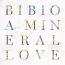 Bibio  – A Mineral Love