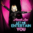 Amanda Lear  – Let Me Entertain You