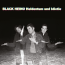 Black Heino  – Heldentum und Idiotie