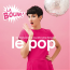Various Artists  – Le Pop La Boum!