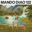 Mando Diao  – Good Times