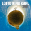 Lotto King Karl  – 360 Grad