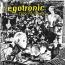Egotronic – Keine Argumente!
