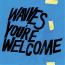 Wavves  – You´re Welcome