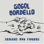 Gogol Bordello  – Seekers And Finders