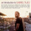 Gabriel Tajeu  – An Introduction To Gabriel Tajeu