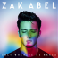 Zak Abel  – Only When We´re Naked