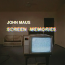 John Maus  – Screen Memories