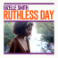 Gizelle Smith  – Ruthless Day
