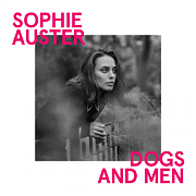 Sophie Auster – Dogs And Men