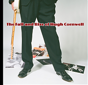 Hugh Cornwell – The Fall And Rise Of Hugh Cornwell