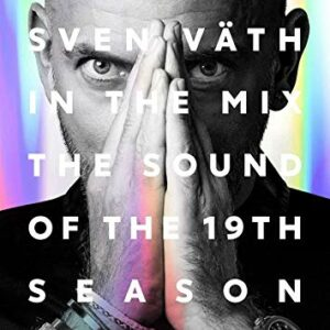 Various Artists – Sven Väth – In The Mix – The Sound of The 19th Season