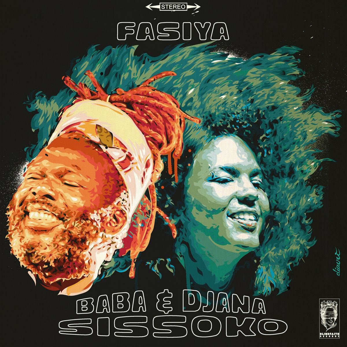 Baba & Djana Sissoko – Fasiya