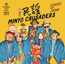 Minyo Crusaders – Echoes Of Japan