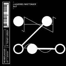 Laguerre / Noetinger – DnT