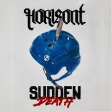 Horisont – Sudden Death