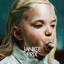 Janice Prix – Waking
