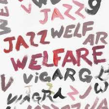 Viagra Boys – Welfare Jazz