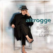 Altrogge – Barfuß zum Duell